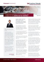 Financial Paracetamol Jarrod Bramble Stuart Chan - Is your practice at risk of additional payroll tax